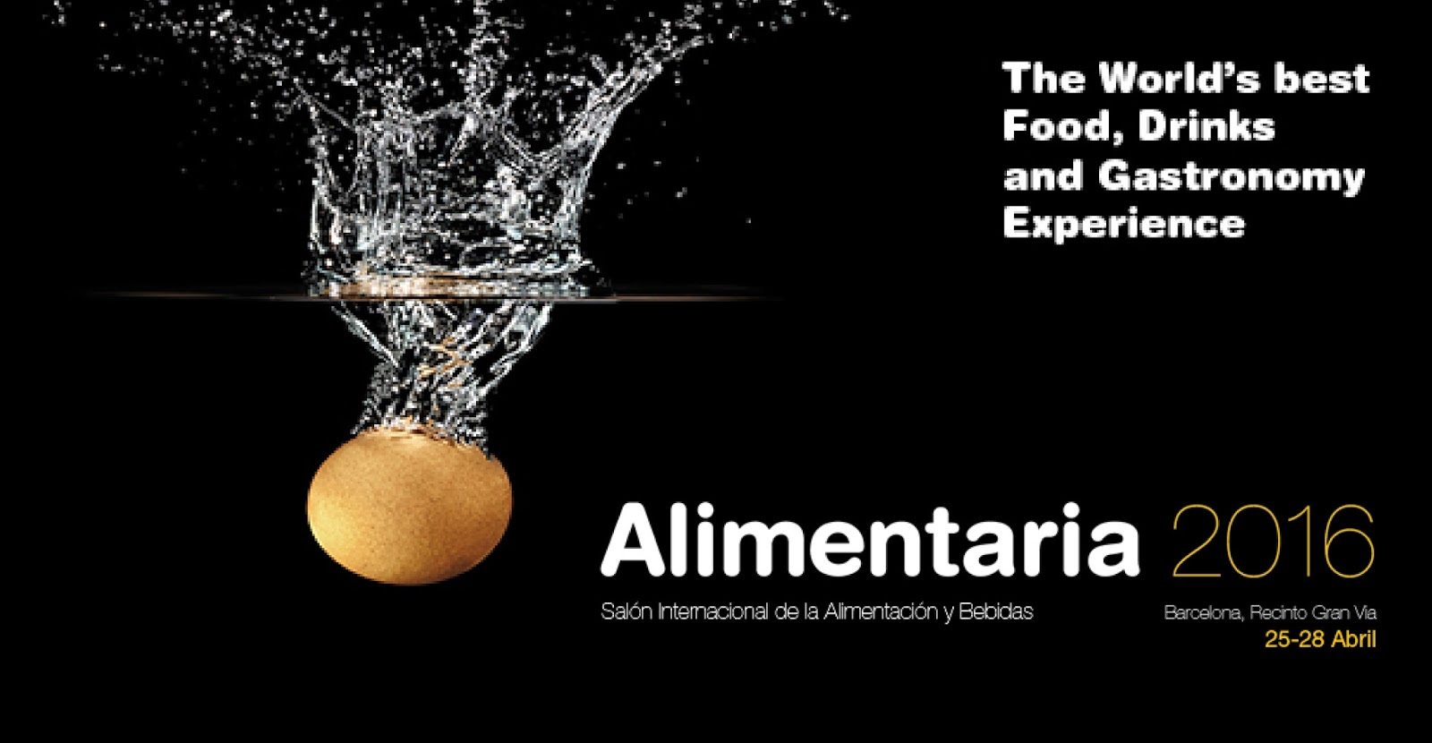 Salón Internacional de la alimentación y Bebidas. The World´s best Food, Drinks and Gastronomy Experience